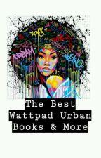 The Best Wattpad Urban Books & More by naepooh18