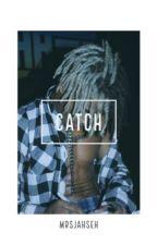•Catch• ™️ by MrsJahseh