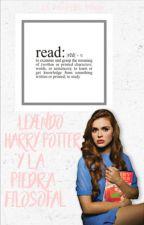 Leyendo Harry Potter y La Piedra Filosofal (H.P historia de amor) by La_Nouvelle_Mode