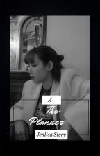 The Planner (JENLISA) by Uiiiiii032799