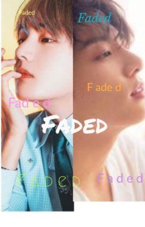 Faded Vkook  by multi_fandom-hoe