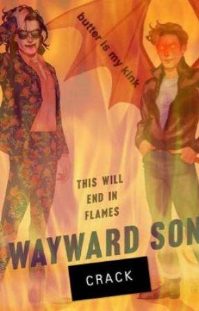 Wayward Son Crack (Carry On Crack Pt. 2) by Liz_Cavs11