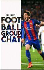 Football > GroupChat by Saudah05