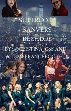 SuperCorp + Sanvers + Bechloe by cristina_c06