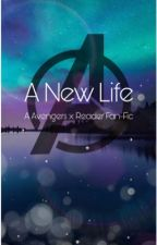 A New Life. (Avengers x Reader) by AngelTrash_27
