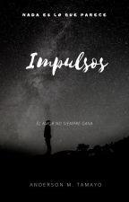 Impulsos by JayTamayo07