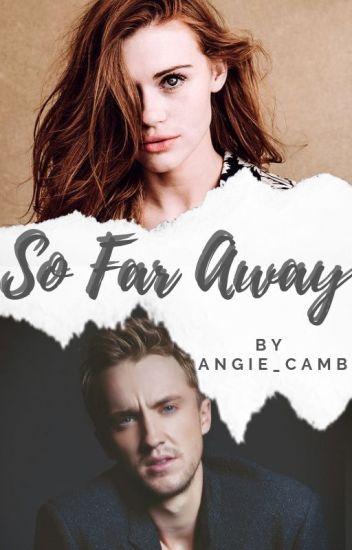 So Far Away .  DM