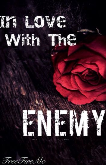 In Love with the Enemy