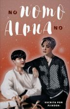 No Homo, No Alpha • jikook by pjikook-