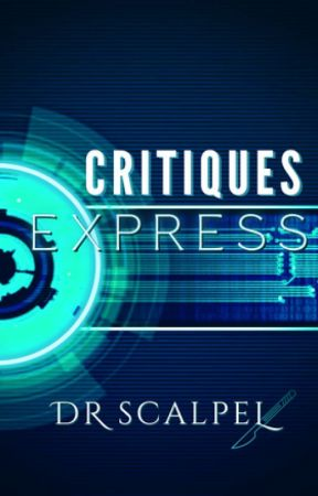Critiques EXPRESS by Dr_Scalpel