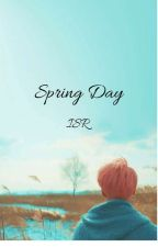 ~Spring Day~ by KoreeWrites