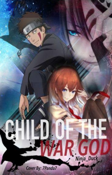 Child of The War God [Naruto.]