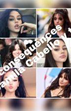 Consequences (Camila Cabello y tu) by kcabello971