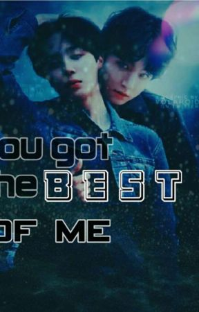 ×You got the best of me× ☆JIKOOK☆ by yaoi_writter