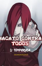 Nagato Contra Todos : 2 : by DearDavid2412