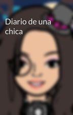 Diario de una chica by curiositoscuriositos