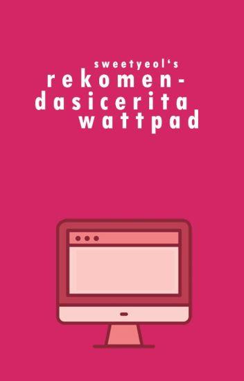 Rekomendasi Cerita Wattpad