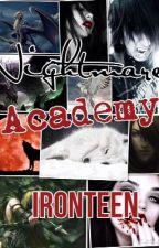Nightmare Academy by IronTeen