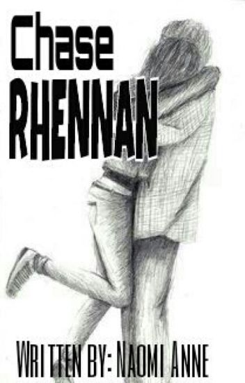 CHASE RHENNAN [completed]