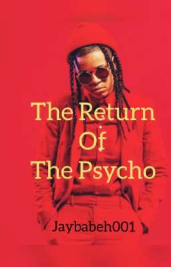 The Return of the Psycho (Completed)