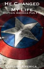 He Changed My Life (Captain America FanFic) by Captain_America_