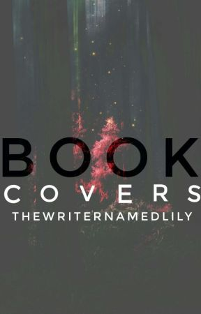 Book Covers by TheWriterNamedLily