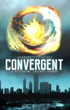 Convergent (A Divergent Trilogy Parody) [On Hold] by HarryPotterFreak7