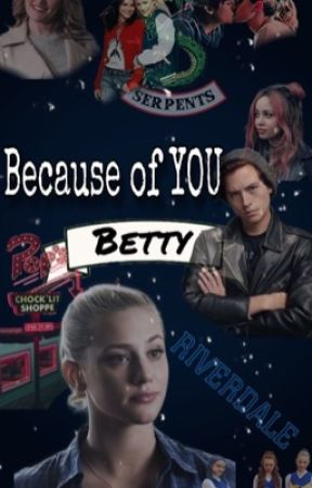 Because of YOU, Betty by sprousehartauz