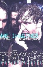 Wwe Imagines *REQUEST CLOSED* by wolvesofjustice