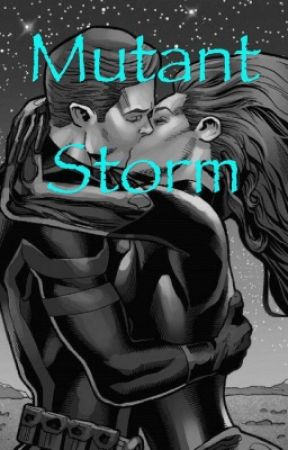 Mutant storm by heartweasley17