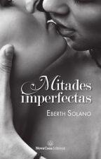 Mitades Imperfectas © by EberthSolano