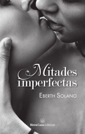 Mitades Imperfectas © Próximamente en físico