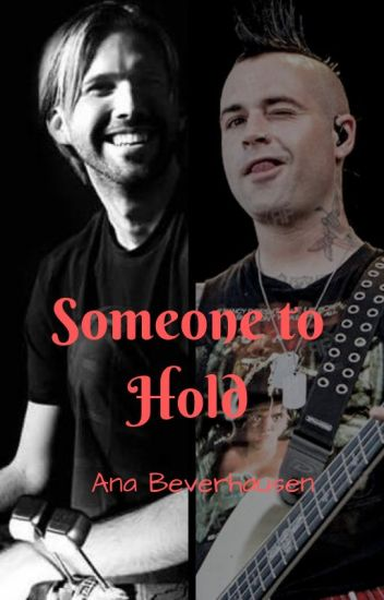 Someone to Hold