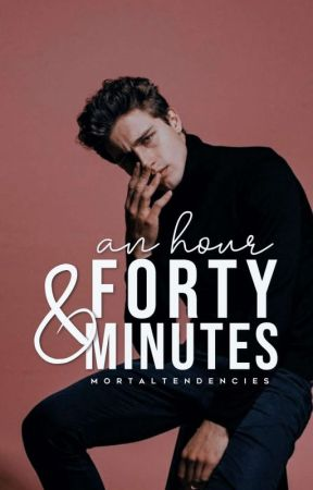 An Hour and Forty Minutes by mortaltendencies
