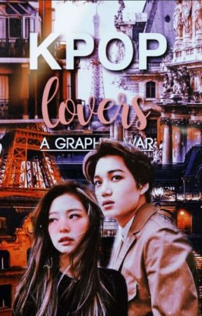 Kpop Lovers A Graphic War | season 1| by baybayway