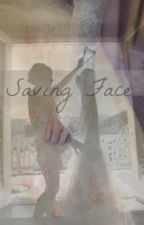Saving Face by theyoungx