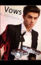 Vows   Sequel to Abandoned. Nathan Sykes. Book 3 in the trilogy by chloerushworth