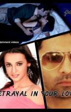 BETRAYAL IN YOUR LOVE (By Sugar-Arhi) by Ipkknd-FanFictions