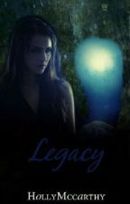 Legacy by HollyMccarthy
