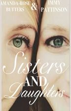 Sisters and Daughters {on-hold} by amandarose