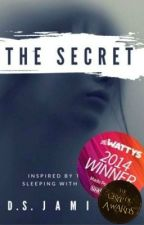 The Secret (Watty Award Winner) | ✔️ by Monrosey