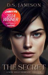The Secret (Watty Award Winner) by Monrosey