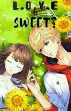 🌻 Love is sweet 🌻(Valentine Day) by Kanta-Zenki