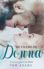 Me Chame de Donna! by TomAdamsz