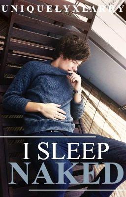 i sleep naked ➸ larry stylinson