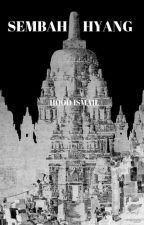SEMBAH HYANG by HoodIsmail