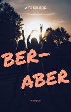 BERABER by ayemsude