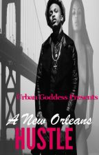 A new Orleans Hustle [August alsina] by beautyandbeyond