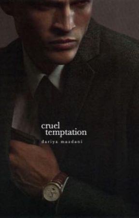Cruel Temptation   ongoing by matemenot