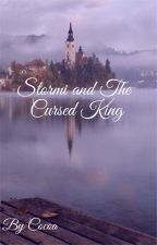 Stormi and The Cursed King by Adaladieee